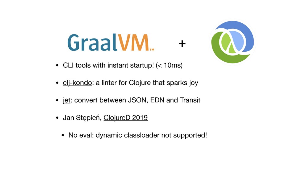 • CLI tools with instant startup! (< 10ms)  • c...