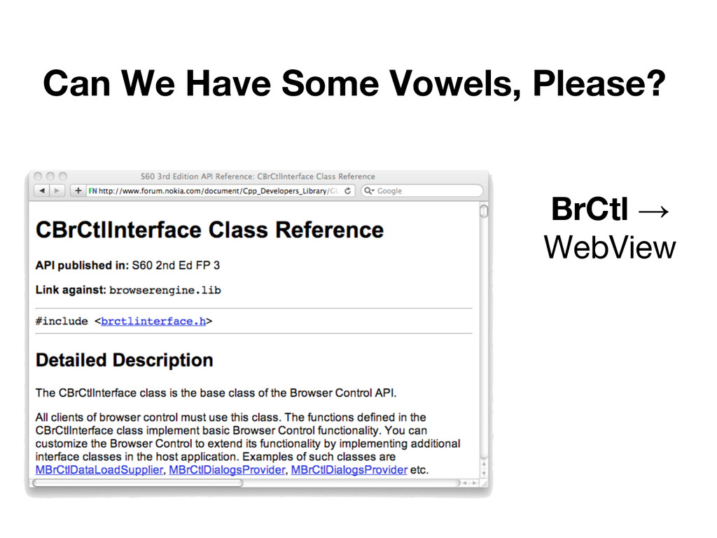 Can We Have Some Vowels, Please? BrCtl → WebView