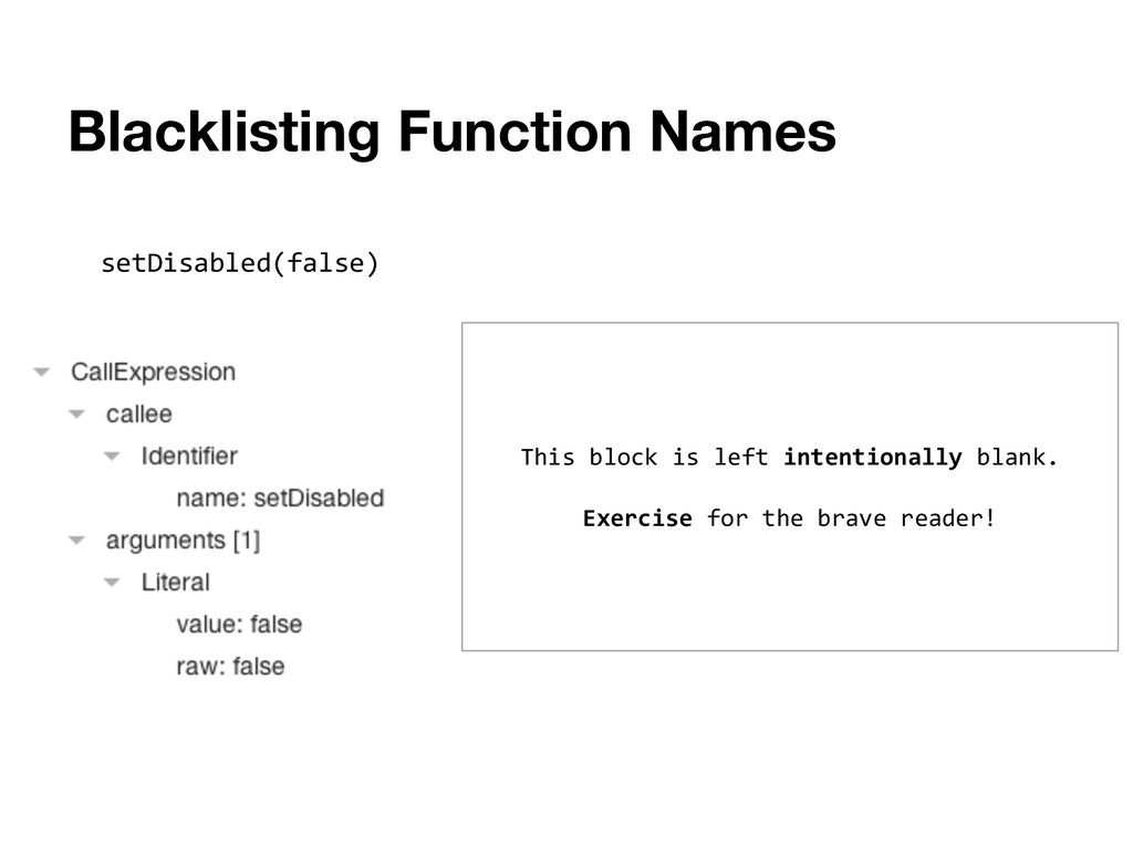 Blacklisting Function Names setDisabled(false) ...