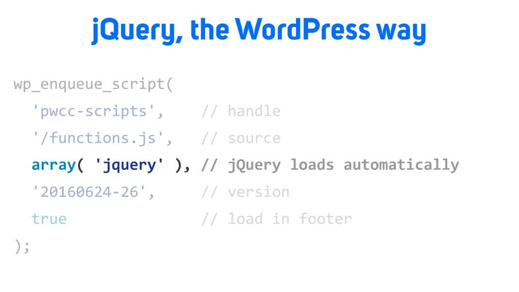 wp_enqueue_script( 'pwcc-scripts', // handle '/...