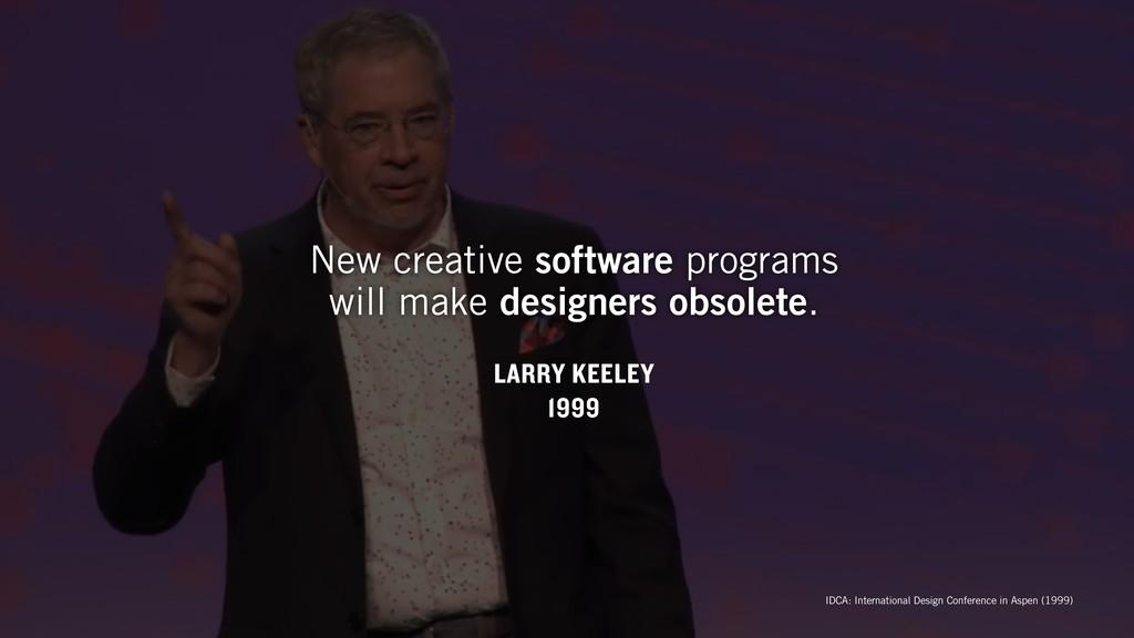 LARRY KEELEY 1999 New creative software program...