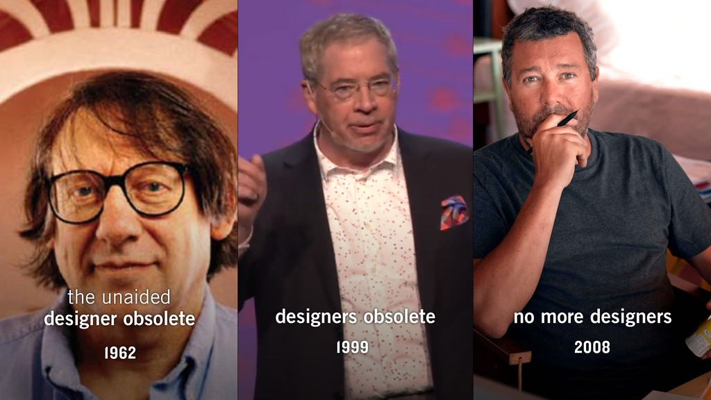 no more designers 2008 designers obsolete 1999 ...