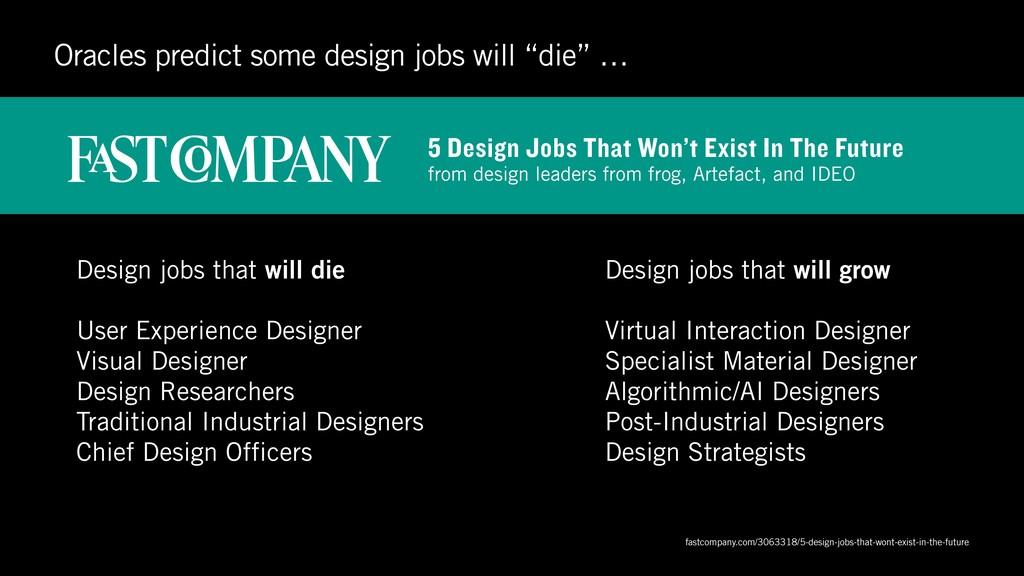 Design jobs that will die User Experience Desig...