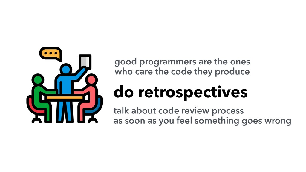 do retrospectives talk about code review proces...
