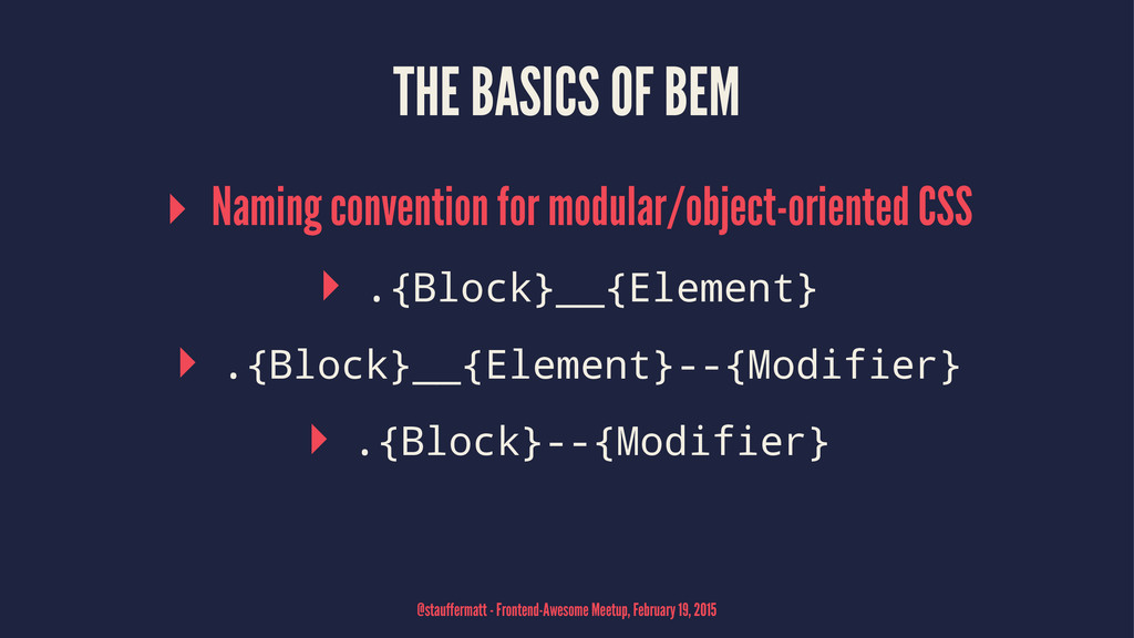 THE BASICS OF BEM ▸ Naming convention for modul...