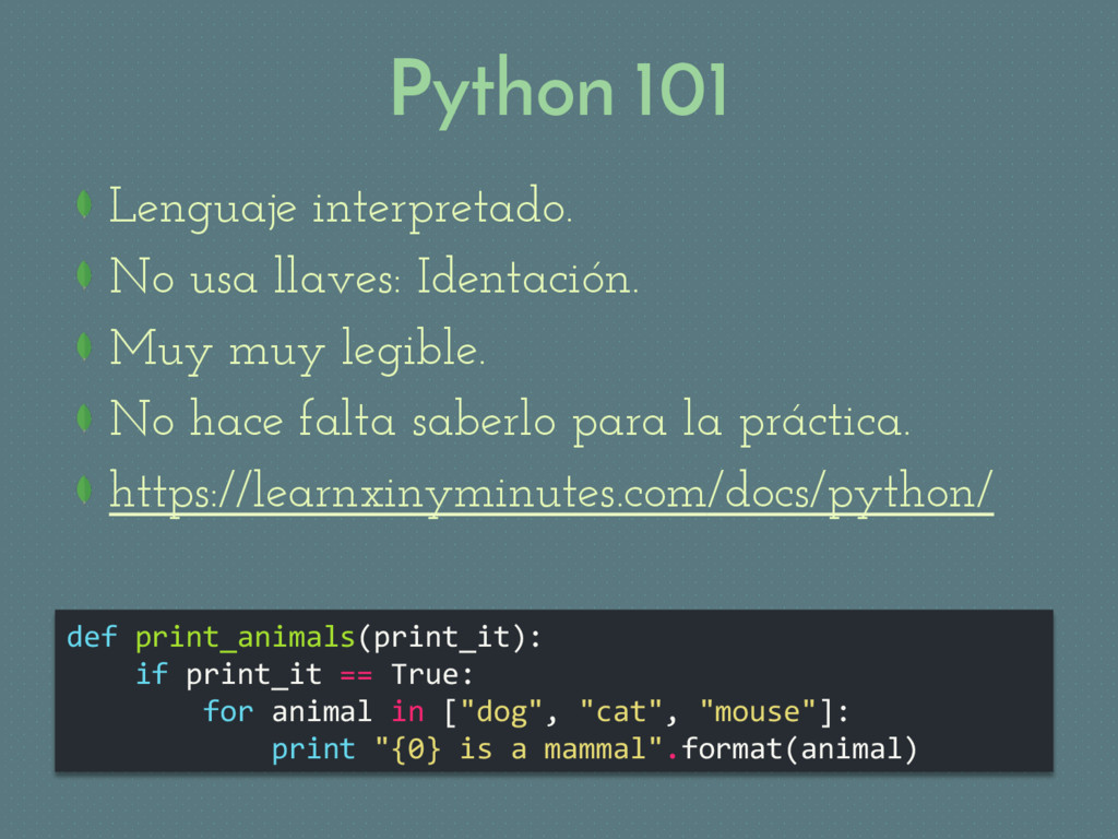 Python 101 def print_animals(print_it): if prin...