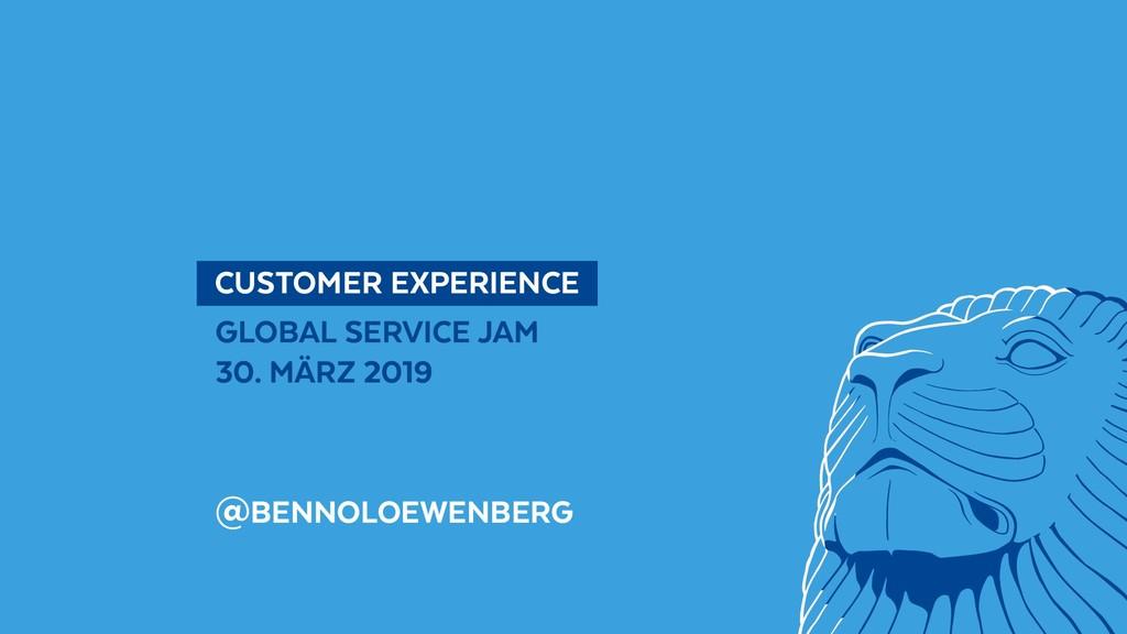 @BennoLoewenberg  CUSTOMER EXPERIENCE GLOBAL ...