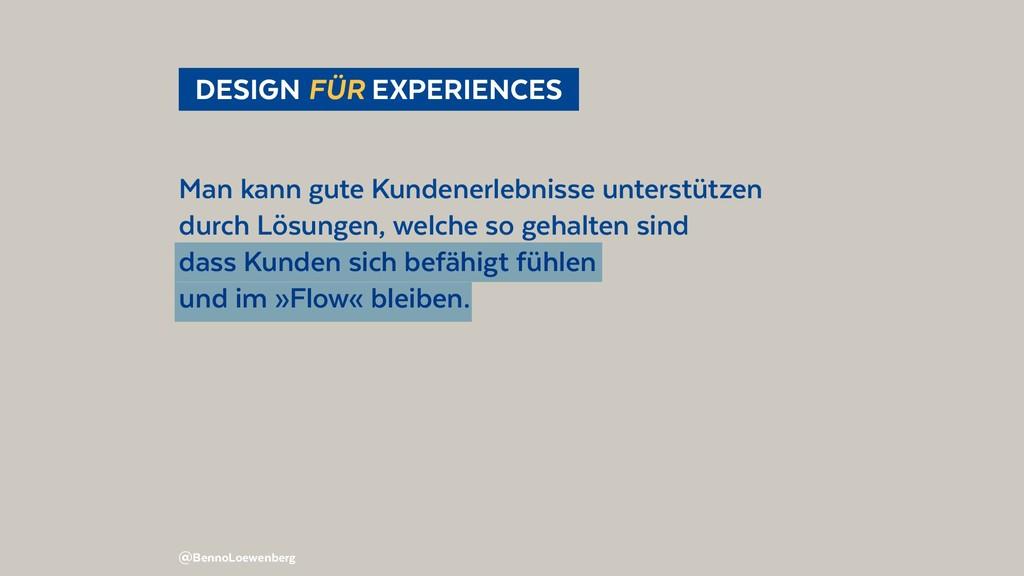 @BennoLoewenberg DESIGN FÜR EXPERIENCES Man k...