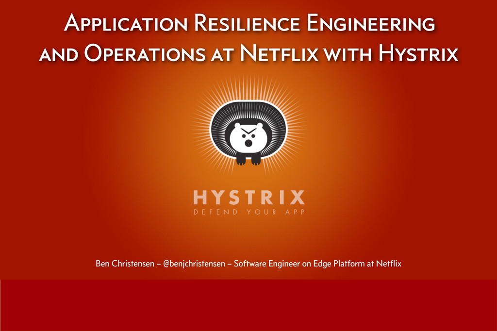 Application Resilience Engineering and Operatio...