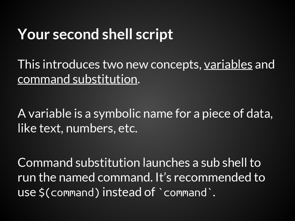 Your second shell script This introduces two ne...