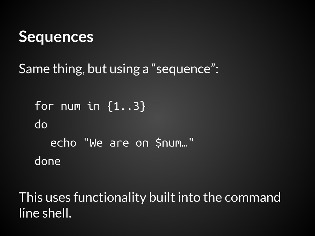 """Sequences Same thing, but using a """"sequence"""": f..."""