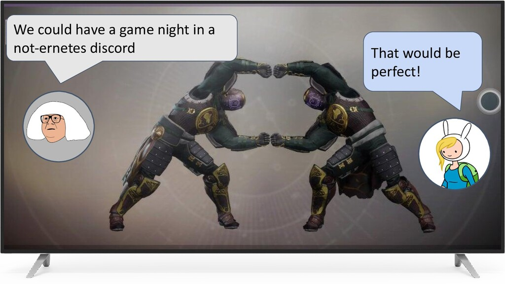 We could have a game night in a not-ernetes dis...
