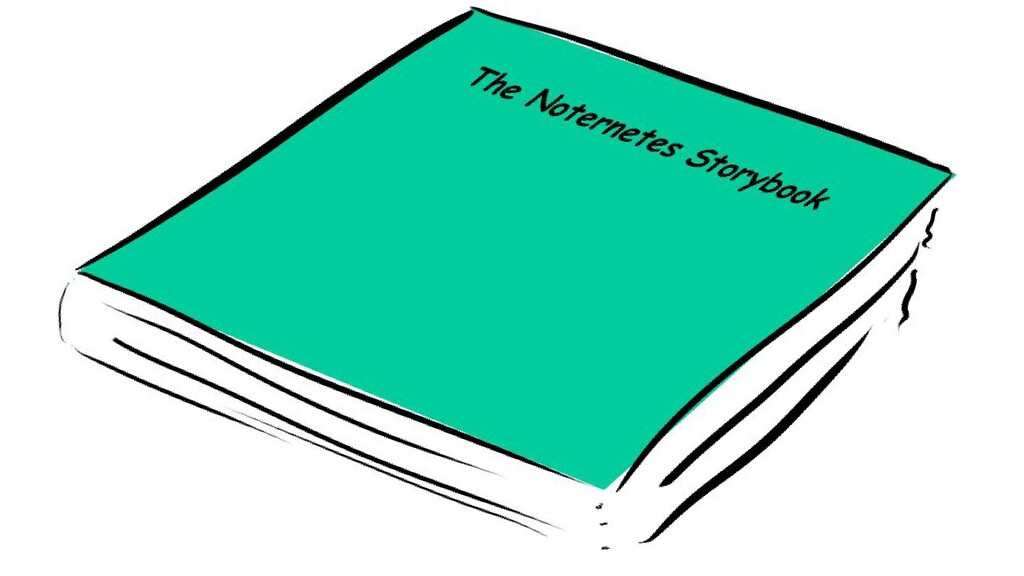 The noternetes storybook