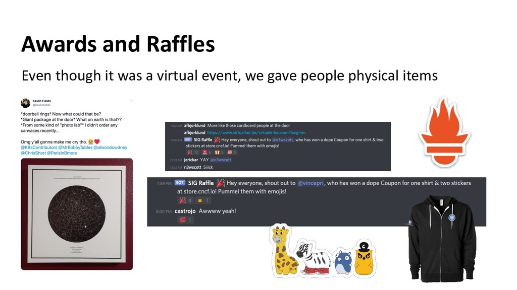 Awards and Raffles Even though it was a virtual...