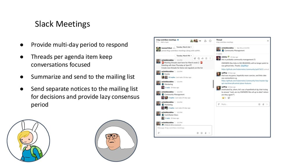 Slack Meetings ● Provide multi-day period to re...