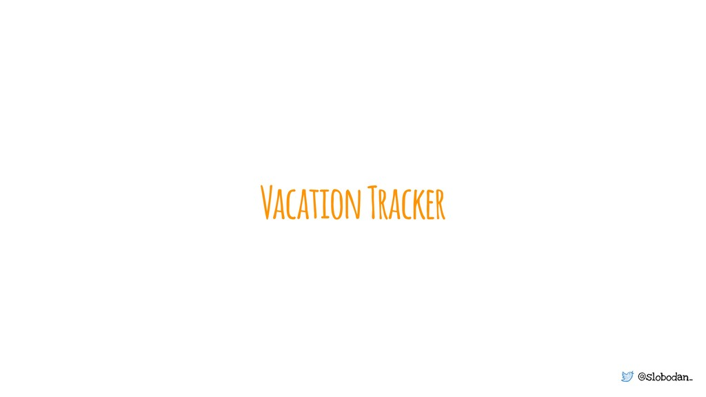 @slobodan_ Vacation Tracker