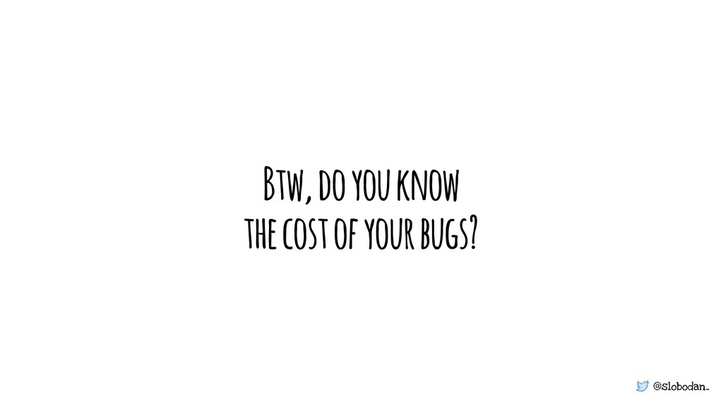 @slobodan_ Btw, do you know the cost of your bu...