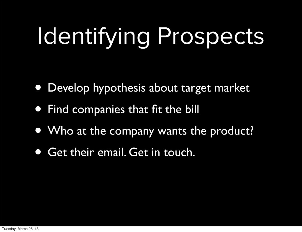 Identifying Prospects • Develop hypothesis abou...
