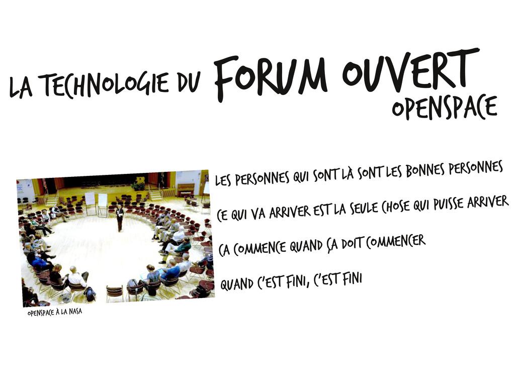 La technologie du Forum Ouvert OpenSpace Les pe...