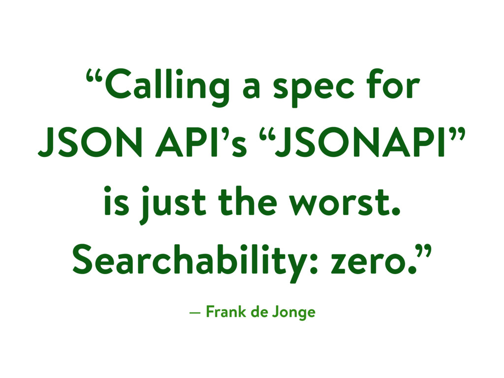 """""""Calling a spec for JSON API's """"JSONAPI"""" is jus..."""