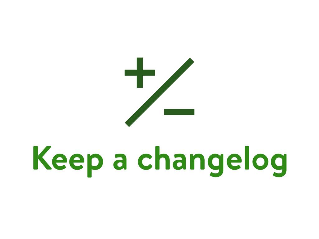 Keep a changelog