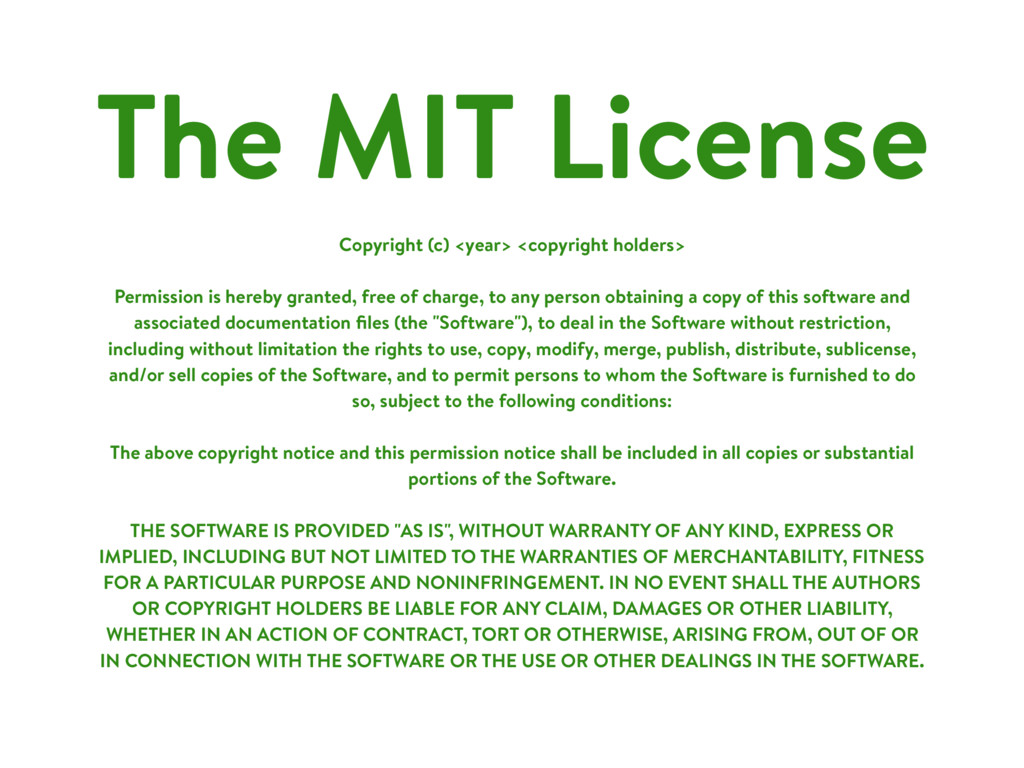 The MIT License Copyright (c) <year> <copyright...