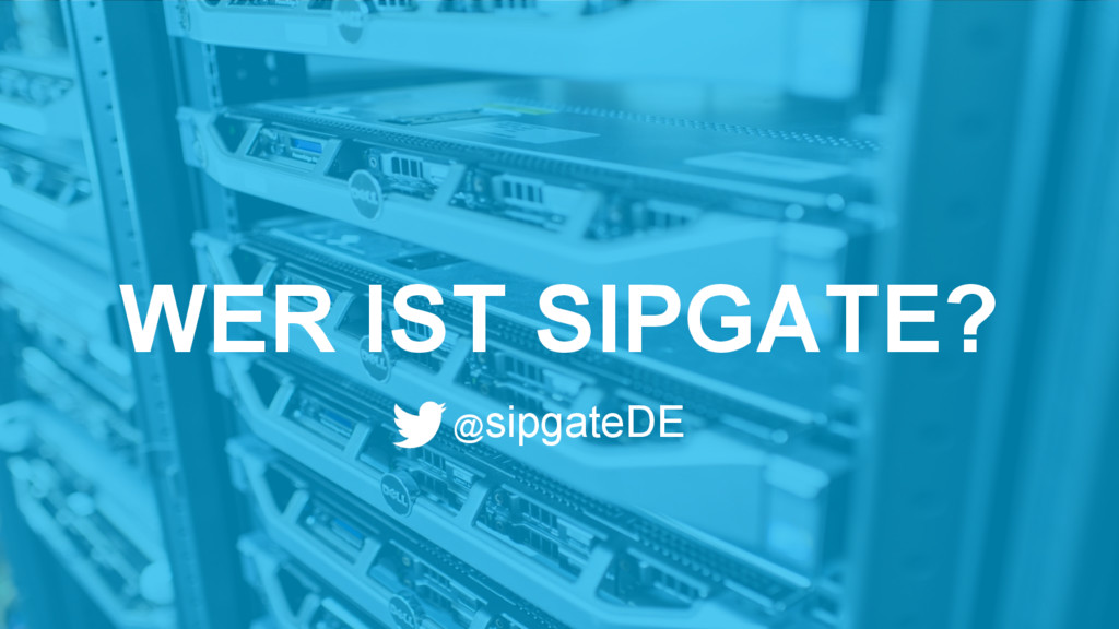 WER IST SIPGATE? @sipgateDE
