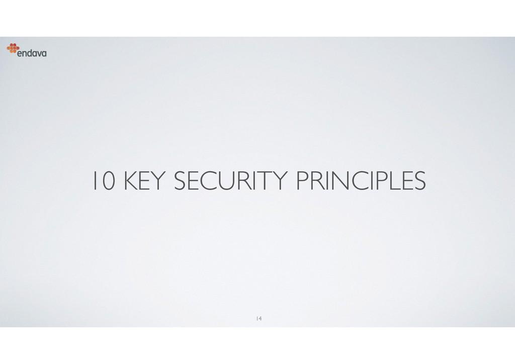 14 10 KEY SECURITY PRINCIPLES