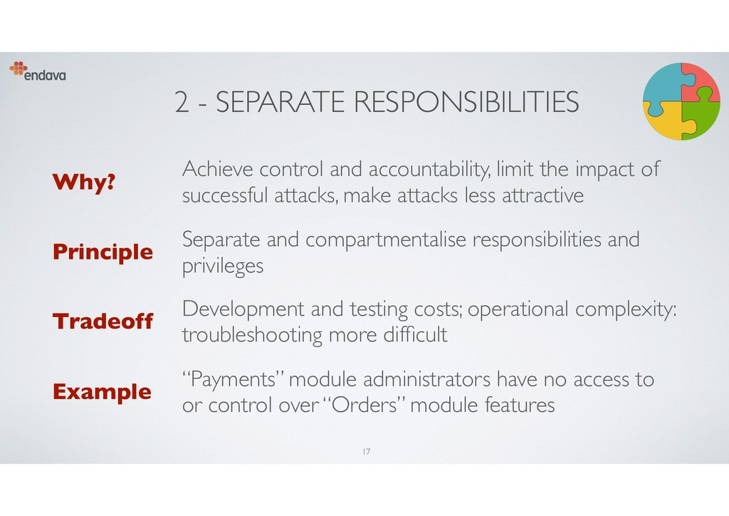 2 - SEPARATE RESPONSIBILITIES Why? Achieve cont...