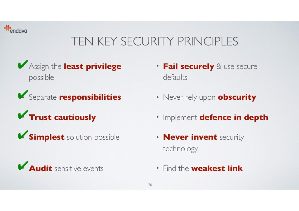TEN KEY SECURITY PRINCIPLES • Assign the least ...