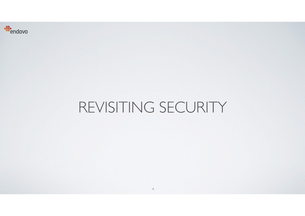 4 REVISITING SECURITY