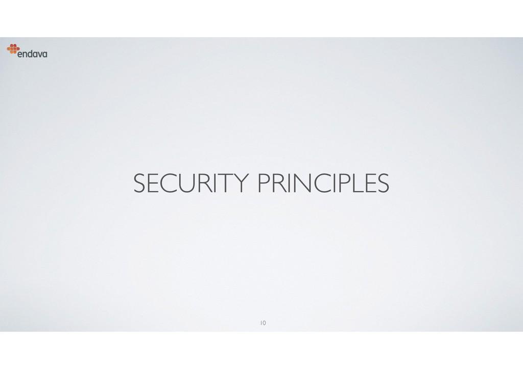 10 SECURITY PRINCIPLES
