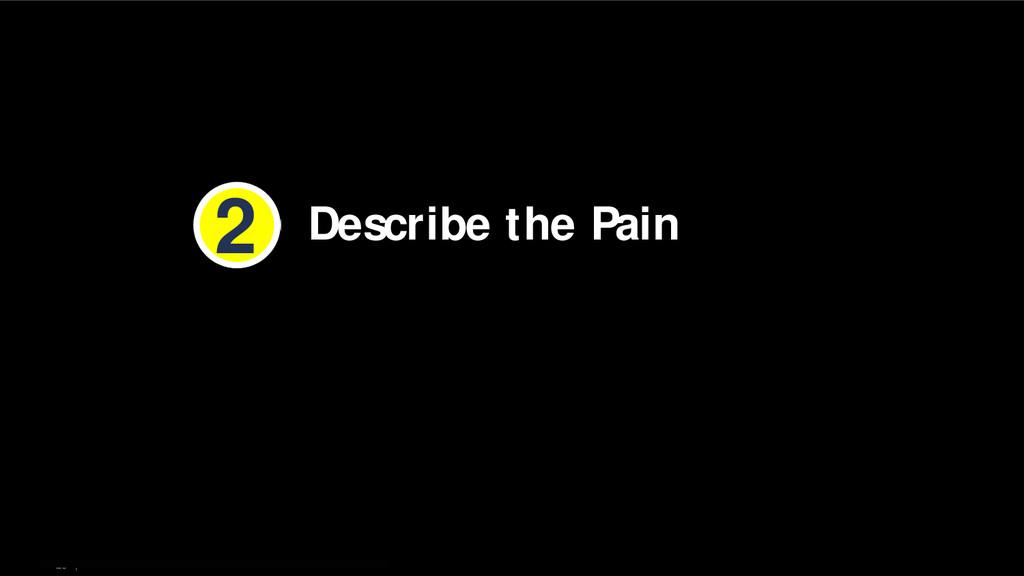 26   Describe the Pain 2