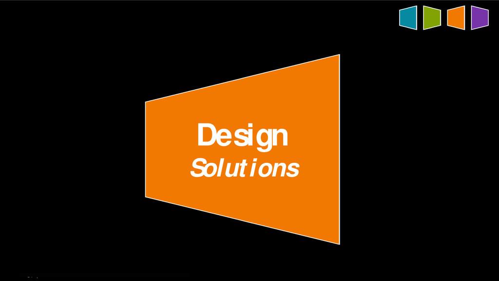 34   Design Solutions