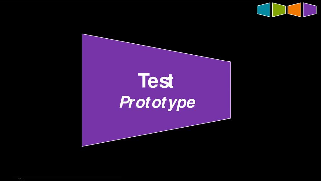 40   Test Prototype