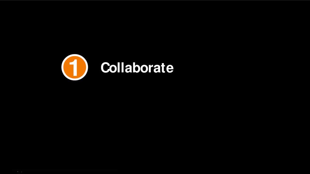 9   Collaborate 1