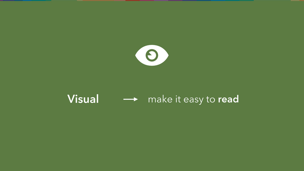 Visual make it easy to read