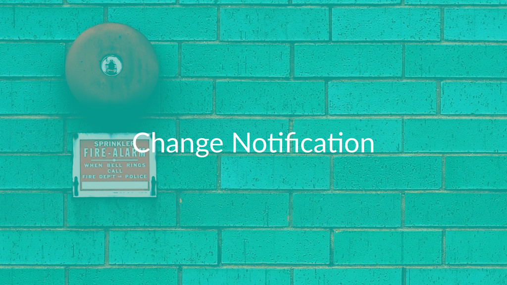 Change'No*fica*on
