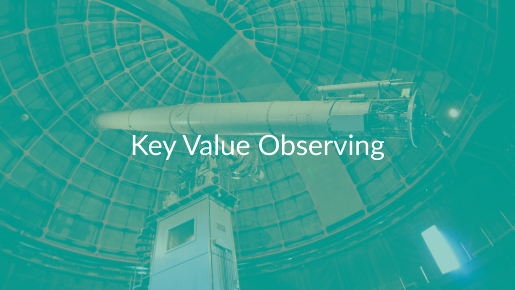Key$Value$Observing