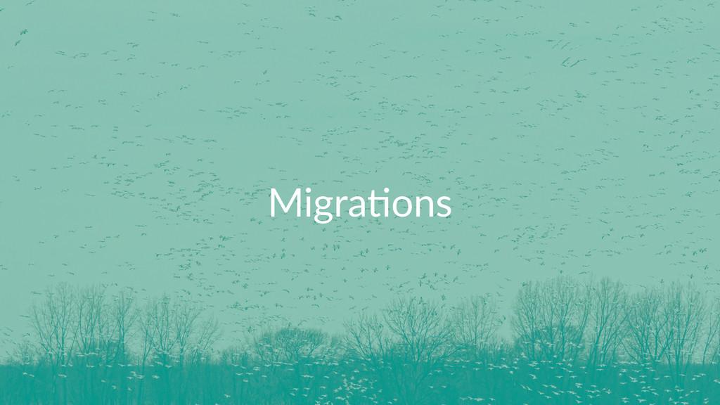 Migra&ons
