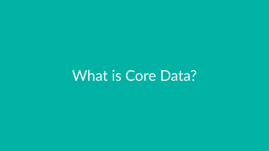 What%is%Core%Data?