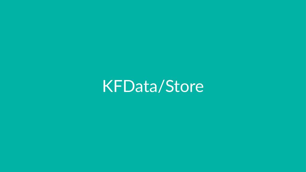 KFData/Store