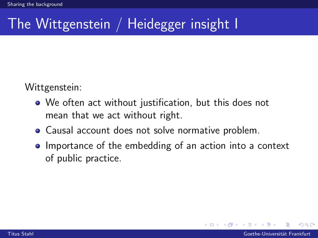 Sharing the background The Wittgenstein / Heide...