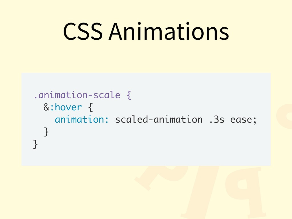 .animation-scale { &:hover { animation: scaled-...