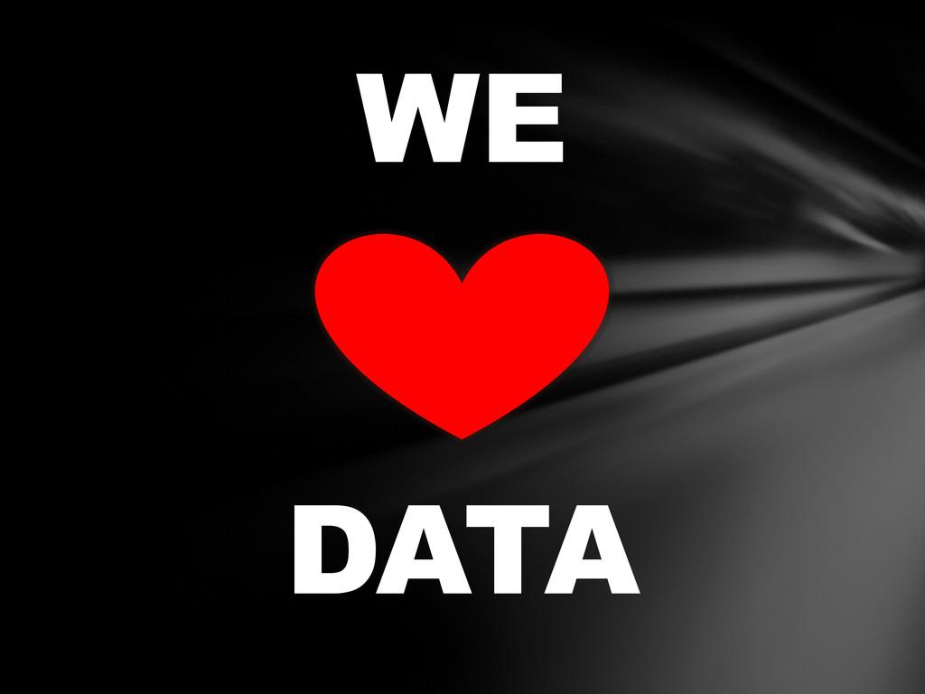 WE DATA