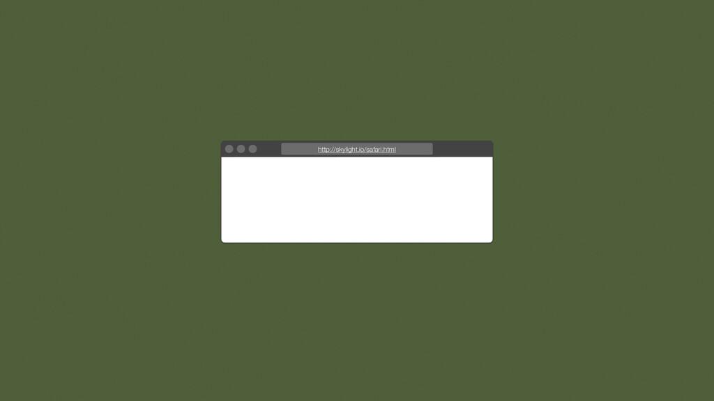 http://skylight.io/safari.html
