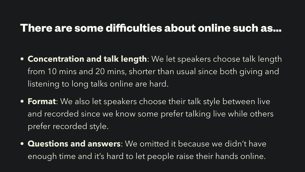 There are some difficulties about online such as…...