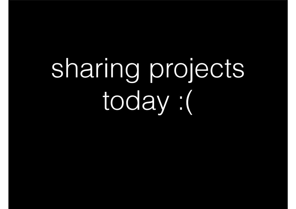 sharing projects today :(