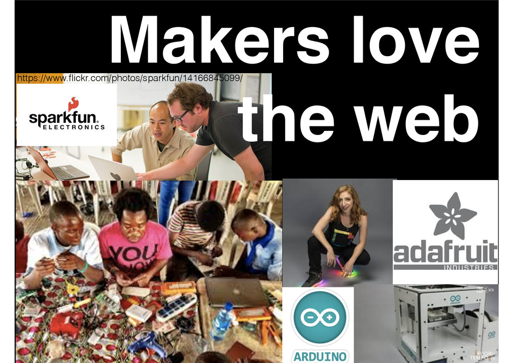 Makers love ! the web https://www.flickr.com/pho...