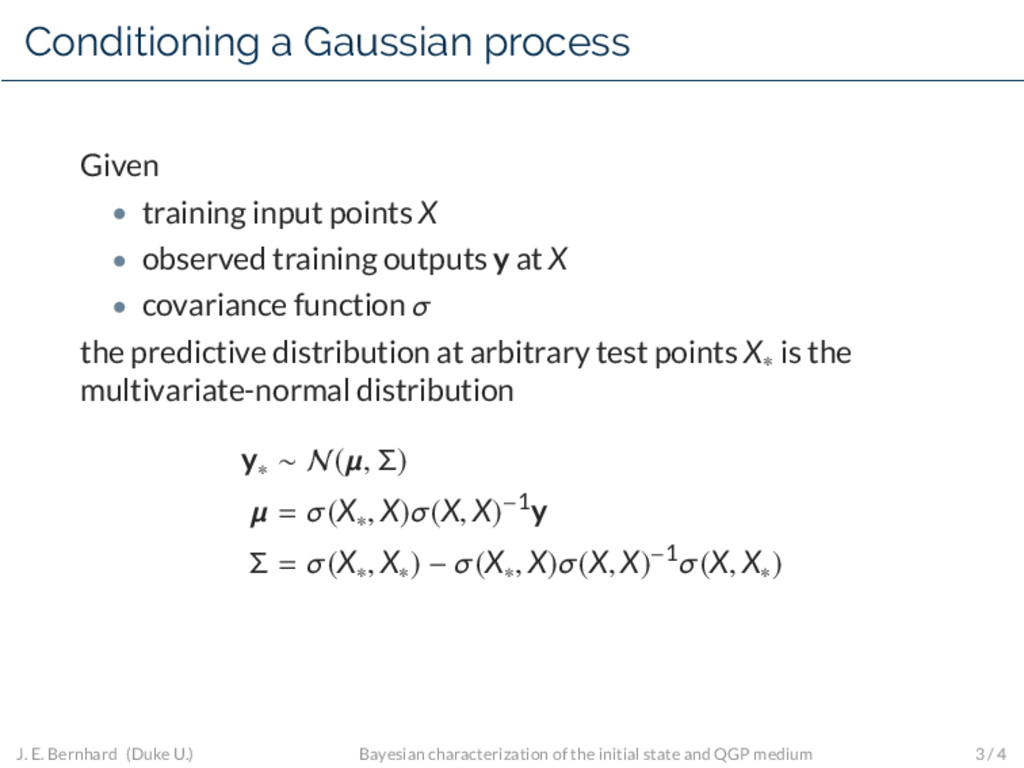 Conditioning a Gaussian process Given • trainin...